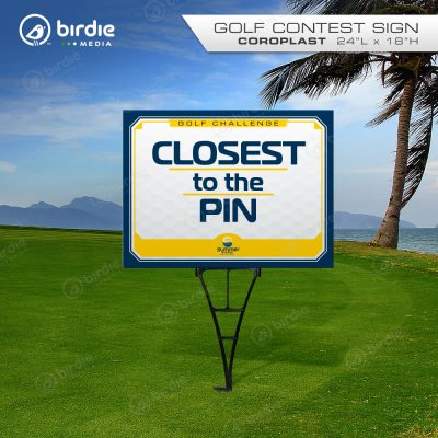Closest to the Pin Golf Sign